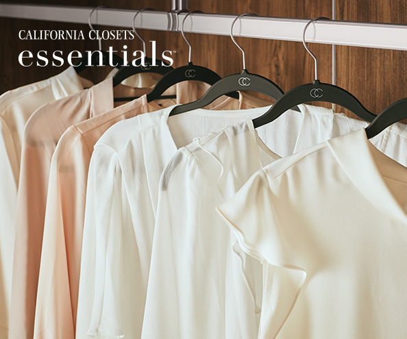 <br>INTRODUCING<br>CALIFORNIA CLOSETS <br> ESSENTIALS